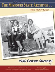 Fall 2012 The Missouri State Archives Newsletter - Friends of the ...