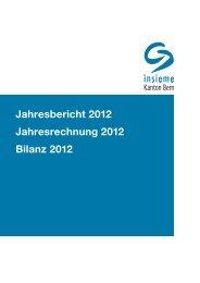 Jahresbericht 2012 Jahresrechnung 2012 Bilanz 2012