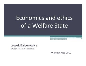 Economics and ethics of a Welfare State - Acton Institute