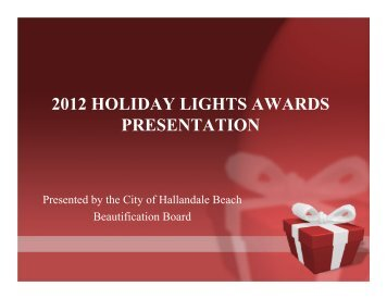 2012 holiday lights awards presentation - The City of Hallandale ...