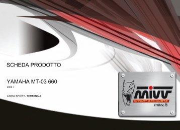 YAMAHA MT-03 660 SCHEDA PRODOTTO - Mivv