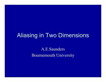 Aliasing in Two Dimensions - RPS Imaging Science Group