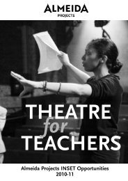 Teachers' INSET 10-11.qxp - Almeida Theatre