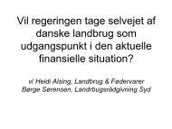 Vil regeringen tage selvejet af danske landbrug som udgangspunkt i ...