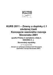 KURS 2011 – Zmeny a doplnky č.1 záväznej časti Koncepcie ...