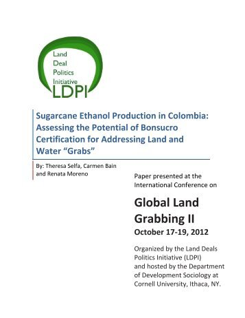 an analysis of global land grabbing Journal of agrarian change, vol 12 no 1, january 2012, pp 34–59 global land grabbing and trajectories of agrarian change: a preliminary analysis saturnino m borras jr and jennifer c franco 'land grab' has become a catch-all phrase to refer to the current explosion of (trans)national commercial land transactions.