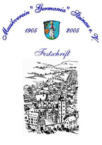 FESTSCHRIFT zum 100-jährigen - Musikverein Germania Steinau eV