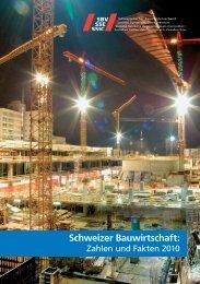 Zahlen und Fakten 2010 - Schweizerischer Baumeisterverband