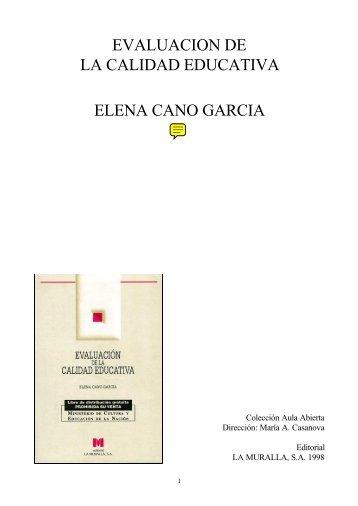 evaluacion de la calidad educativa elena cano garcia - Terras.edu.ar