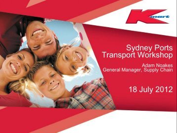 Kmart Supply Chain Imperatives and Challenges - Sydney Ports