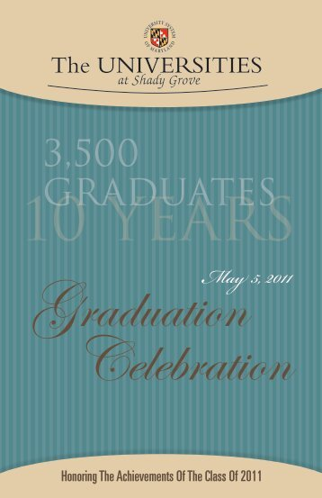 3,500 GRADUATES - The Universities at Shady Grove - University of ...