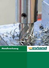 Metallwerkzeug - Weyland GmbH