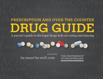 Drug Guide - The Partnership at Drugfree.org