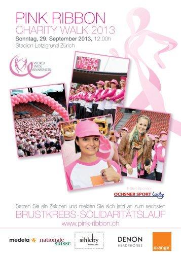 Flyer Pink Ribbon Charity Walk 2013 - Stadion Letzigrund