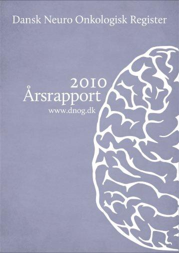 Årsrapport 2010 - Dansk Neuro-Onkologisk Gruppe