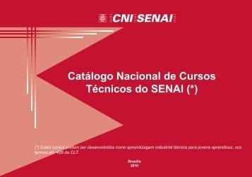 Catálogo Nacional de Cursos Técnicos do SENAI (*)