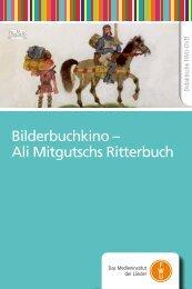 Bilderbuchkino – Ali Mitgutschs Ritterbuch - IMeNS