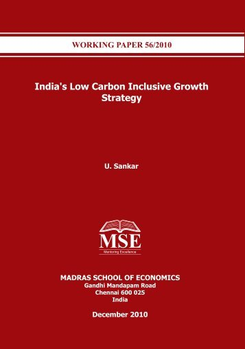 India's Low Carbon Inclusive Growth Strategy - Madras School of ...