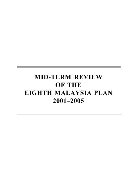 MID-TERM REVIEW OF THE EIGHTH MALAYSIA PLAN 2001–2005