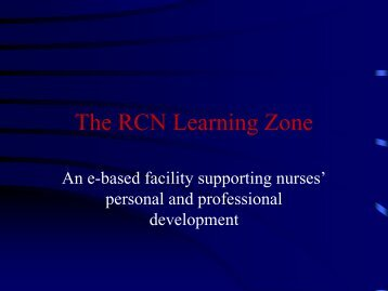 The RCN Learning Zone - Wales Deanery