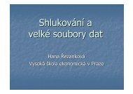 Shlukování a velké soubory dat - Vysoká škola ekonomická v Praze