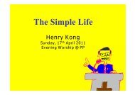 17 April 2011 evening sermon: the Simple Life by brother Henry Kong