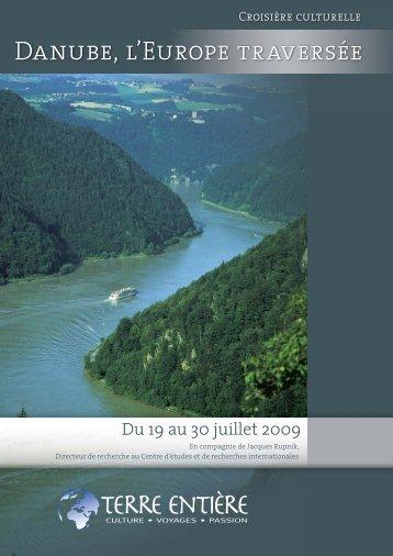 Danube, l'Europe traversée - Terre Entière