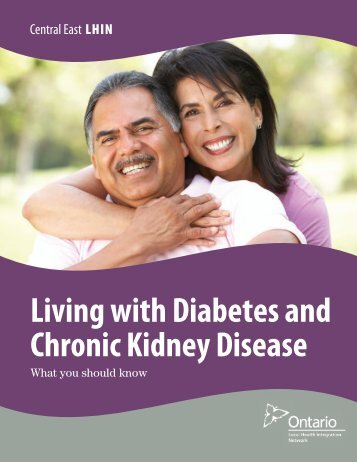 Living with Diabetes and Chronic Kidney Disease - Central East ...