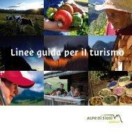 Linee guida per il turismo - Seiser Alm