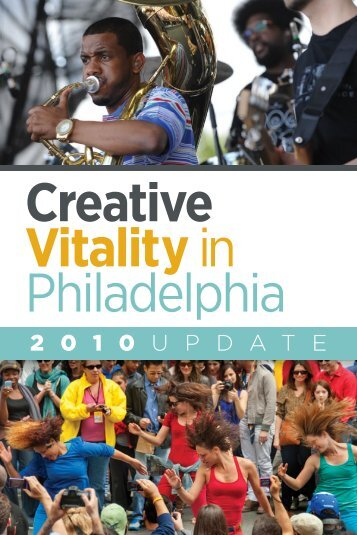 Creative Vitality in Philadelphia: A 2010 Update - Philly Ad Club