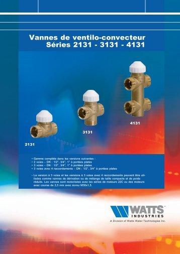 Vannes de ventilo-convecteur Séries 2131 - 3131 ... - Watts Industries
