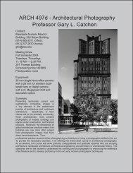 ARCH 497d - Architectural Photography Professor Gary L. Catchen