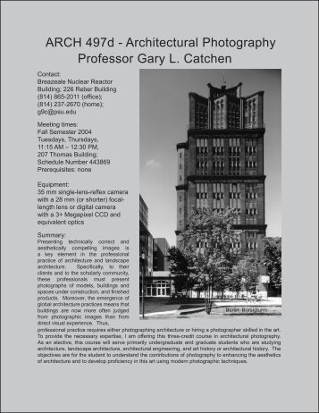 ARCH 497d - Architectural Photography Professor Gary L. Catchen