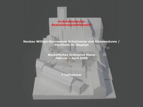 Architektonischer Realisierungswettbewerb Neubau Willigis ...