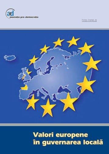 Valori europene în guvernarea localå Valori europene în ...