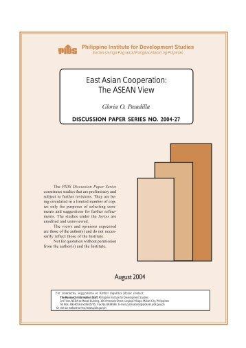 East Asian Cooperation - Philippine Institute for Development Studies