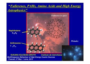 """""""Fullerenes, PAHs, Amino Acids and High Energy Astrophysics"""""""