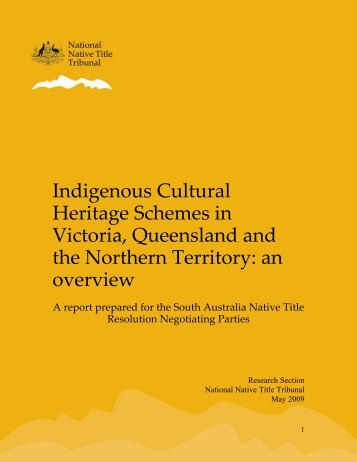 Indigenous Cultural Heritage Schemes in Victoria, Queensland and ...