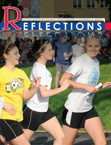 Summer 2012 Reflections - Carroll High School