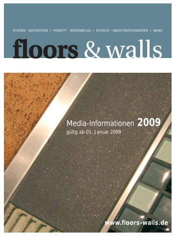 Media-Informationen 2009 - floors & walls
