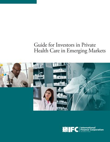 Guide for Investors in Private Health Care in Emerging Markets