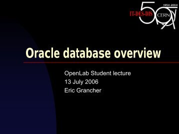 Oracle database overview - CERN openlab