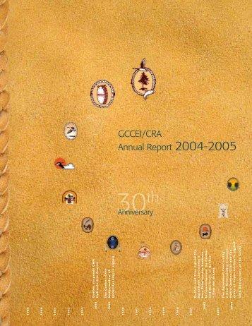 GCCEI/CRA Annual Report 2004-2005 (30th Anniversary)