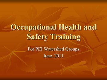 Occupational Health and Safety Training - PEI Watershed Alliance