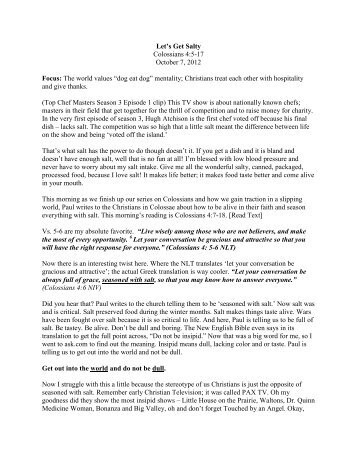 Let's Get Salty Colossians 4:5-17 October 7, 2012 Focus: The world ...