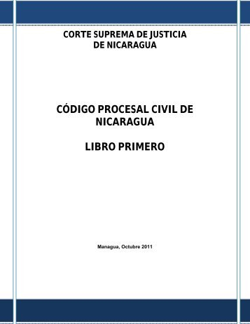 código procesal civil de nicaragua libro primero - Poder Judicial