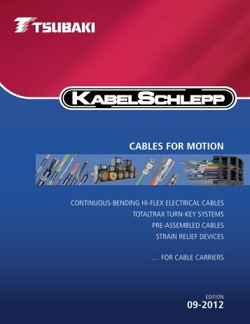 09-2012 CABLES FOR MOTION - U.S. Tsubaki, Inc.