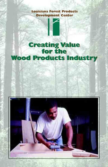 LFPDC Brochure - Louisiana Forest Products Development Center