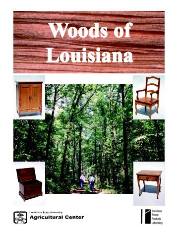 Woods of Louisiana - Louisiana Forest Products Development Center
