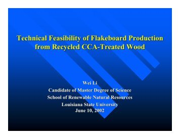 Technical Feasibility of Flakeboard Production from Recycled CCA ...